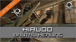 Lets Max - Hirudo (Melee 3.0): Brutal Healing!! | Warframe