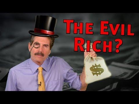 The Evil Rich?