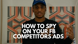 How to Spy on Your Competitors Facebook Ads (Screenshare Video)