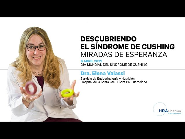 Día Mundial del Síndrome de Cushing. Dra. Elena Valassi, endocrinóloga.