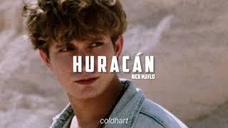 Huracán; Nick Maylo // letra.