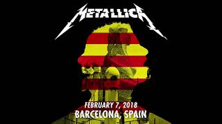 Metallica: Live in Barcelona, Spain - 2/07/18 (Full Concert)