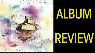 """Yellowcard """"Lift a Sail"""" Album Review"""