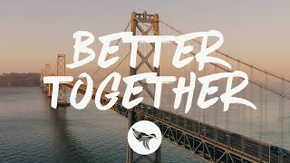 Luke Combs - Better Together (Lyrics)