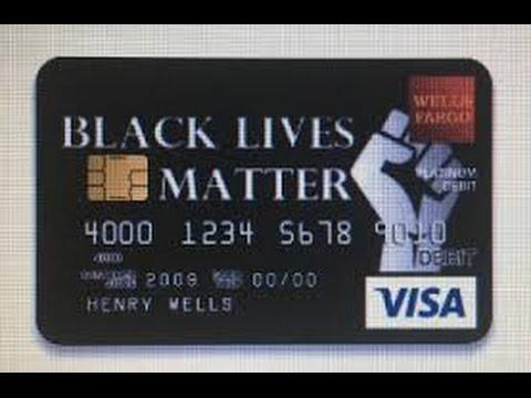 Why did Wells Fargo Reject a Teacher's 'Black Lives Matter' Debit Card Design...