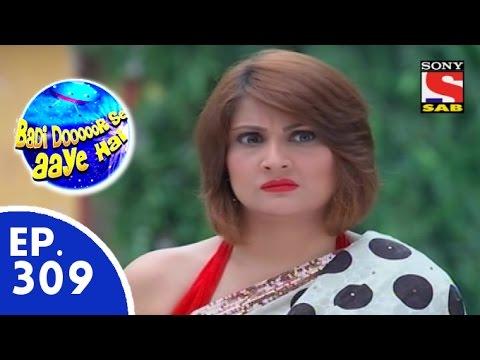 Download Badi Door Se Aaye Hain - बड़ी दूर से आये है - Episode 309 - 14th August, 2015