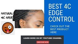 GOT2B GLUE Best Edge Control 4c Hair Quick Tip See Tutorial