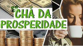 Chá da Prosperidade - Faz dinheiro surgir em 14 dias?