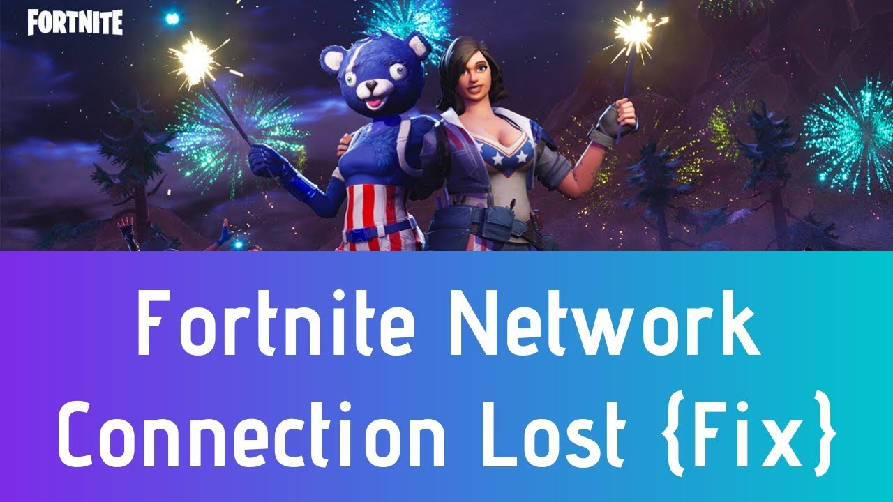 fortnite networkconnectionlost - fortnite connection lost ps4