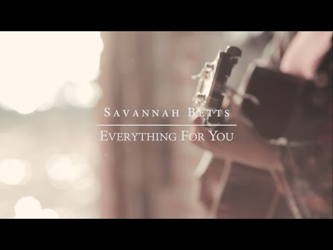 Everything For You - Savannah Betts (Belfast Live Sessions)