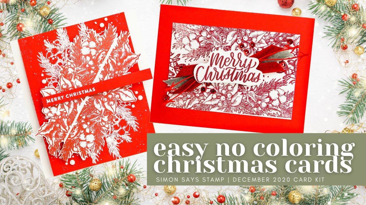 Classic Christmas Cards No Coloring Christmas Card Simon Says Stamp December 2020 Card Kit Youtube