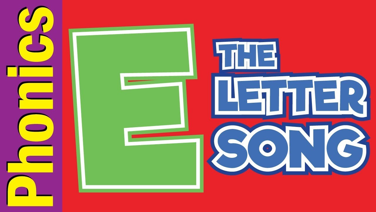 The Letter E Song   Phonics Song   The Letter Song   ESL for Kids ...