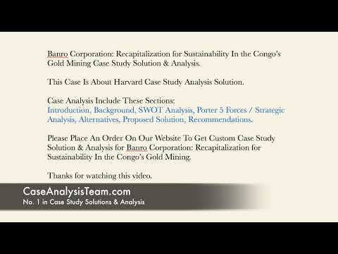 Banro Corporation Recapitalization for Sustainability In the Congo's Gold Mining Case Study Solution