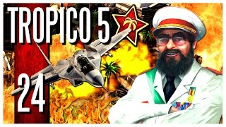 Tropico 5 - Ep.24 : THE WORLD IS ON FIRE! (FINALE)
