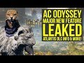 Assassin's Creed Odyssey DLC - Major New Feature LEAKED & Atlantis DLC Info (AC Odyssey DLC)