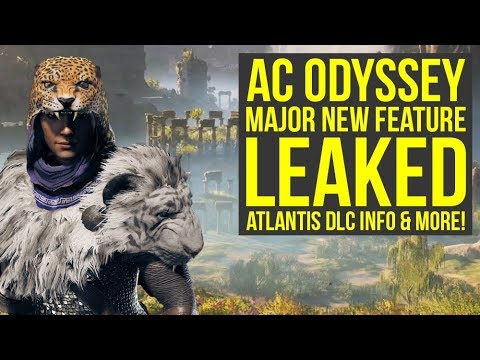 Assassin's Creed Odyssey DLC - Major New Feature LEAKED & Atlantis DLC Info (AC Odyssey DLC)