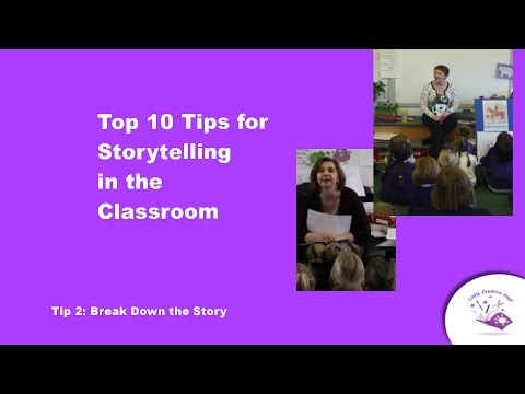 Storytelling in the classroom Tip Two