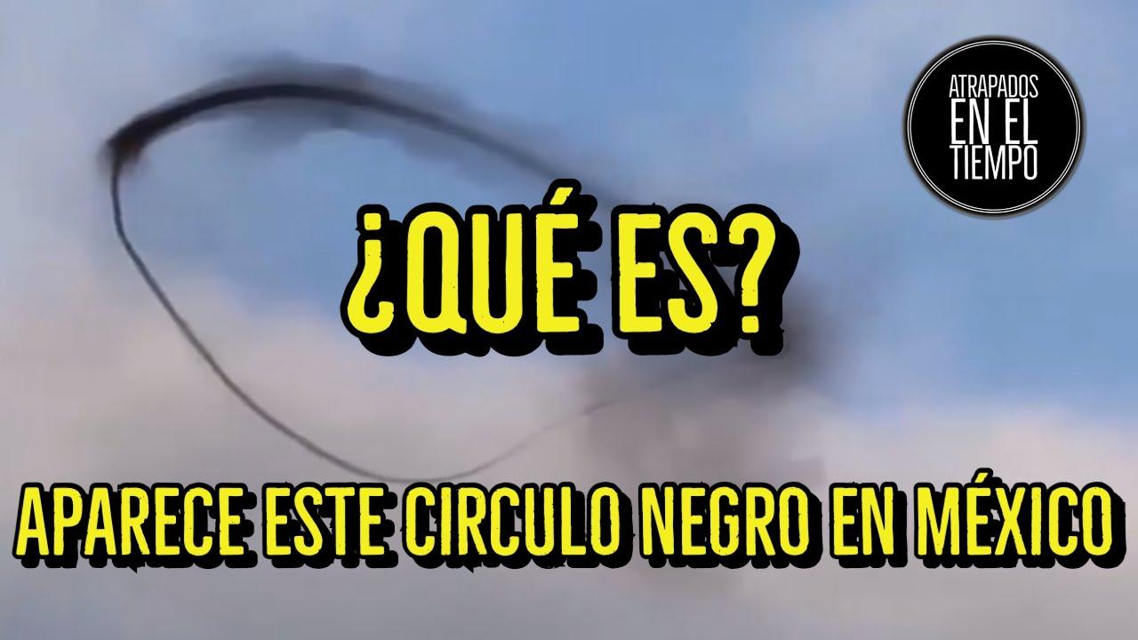 APARECE ESTE EXTRAÑO CIRCULO NEGRO EN MÉXICO ¿QUE ES?