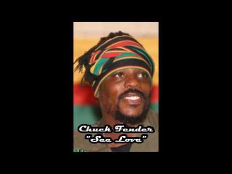 Chuck Fender - See Love