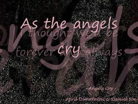 angels cry lyrics wmv