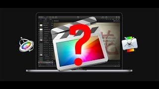 Final Cut Pro X: Should You Purchase Motion 5 and Compressor?