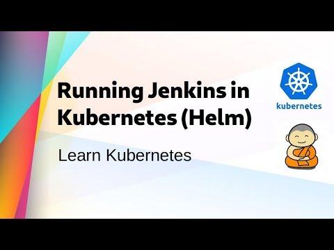 Kube 25 ] Running Jenkins in Kubernetes Cluster using Helm