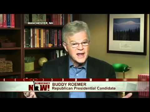 Buddy Roemer on Democracy Now!: Discusses Campaign and Being Iced Out of GOP Debate