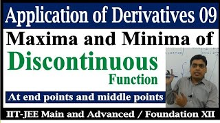 Maxima and minima of discontinuous function (At end points & middle points) | AOD 9 IIT-JEE Class 12