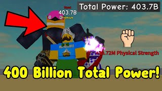 I Played For 34 Hours And Reached 400 Billion Total Power! - Anime Fighting Simulator