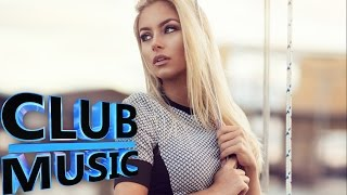 New Best Club Dance House Music Megamix 2015 - CLUB MUSIC