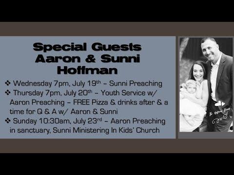 Praise & Worship w/ Aaron Hoffman - 7/23/17 PM