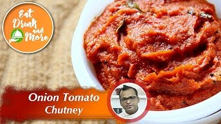 Onion Tomato Chutney | Chutney Recipe | Chef Girish | Flavors of South India