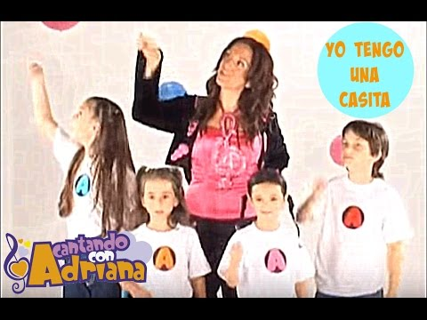 YO TENGO UNA CASITA - Singing with Adriana - Music for kids in Spanish