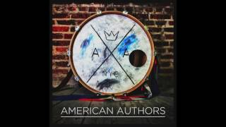 American Authors   Hit It Audio