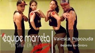 Baixar Valesca - Popozuda - Beijinho no Ombro - Coreografia Equipe Marreta