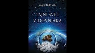 Vita Vasić - Tajni svet vidovnjaka (1.deo)
