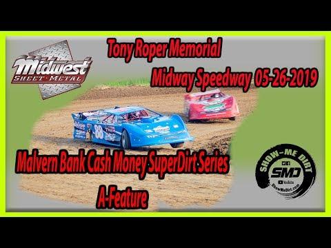 S03-E254 Tony Roper Memorial Malvern Bank Cash Money Seri A-Feature Lebanon Midway Speedway 05262019
