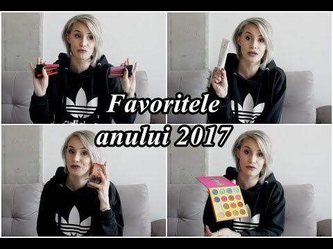 Favoritele anului 2017: Benefit, Kat von D, Sephora, Nivea, Fenty Beauty, Becca