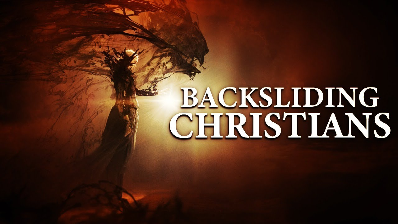 A Message To All Believers - The Truth About: Backsliding