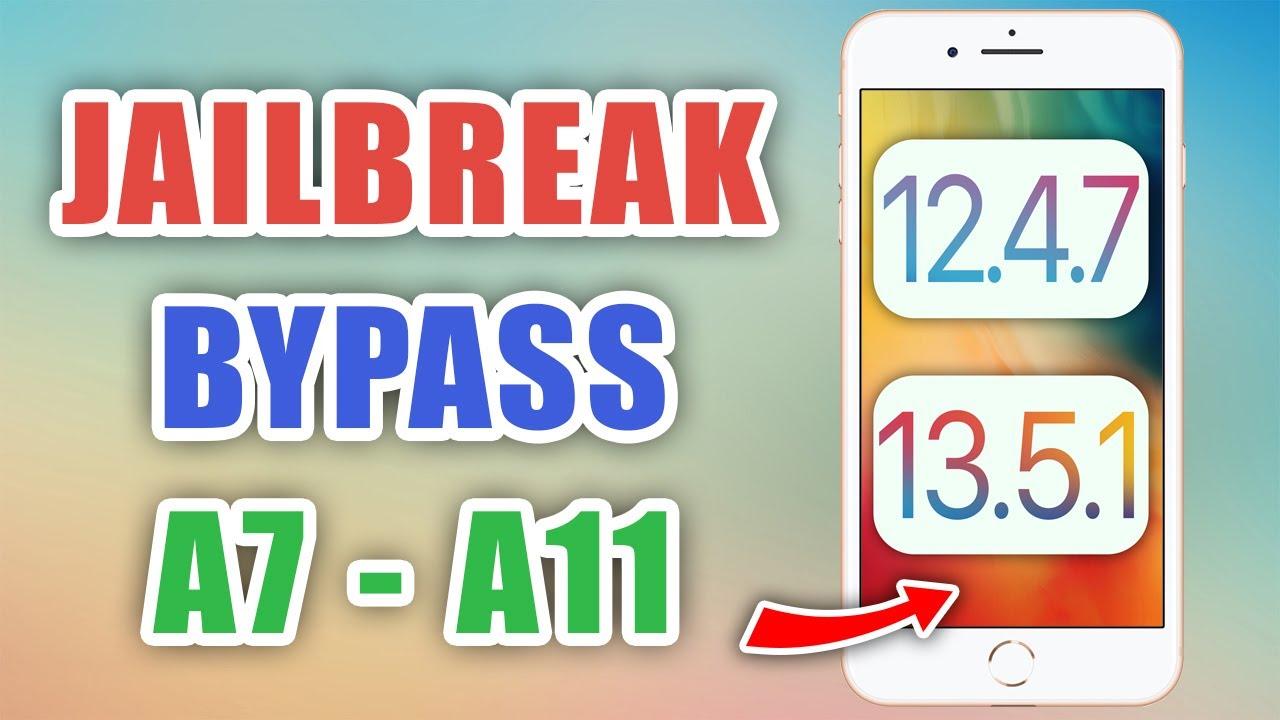 Jailbreak & Bypass iOS 12.4.7 - iOS 13.5.1