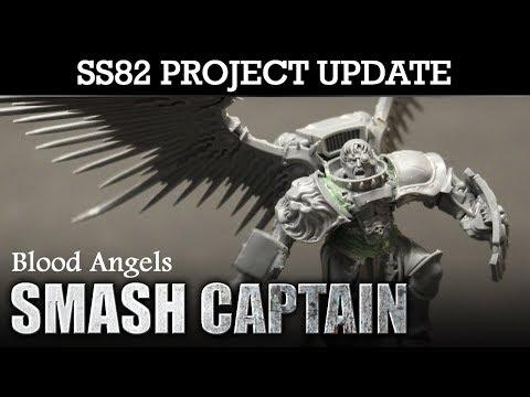 SS82's Blood Angels 'SMASH' CAPTAIN! (Slamguinius) New Unit Showcase + How To Build Your Own!