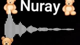 Nuray adına uyğun video