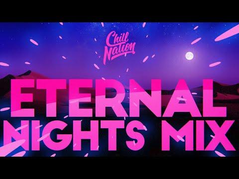 Eternal Nights | Chill House 🌙(Nora Van Elken Mix)