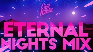 Eternal Nights | Chill House 🌙(Nora Van Elken Mix)