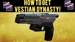 Destiny How to Get Vestian Dynasty