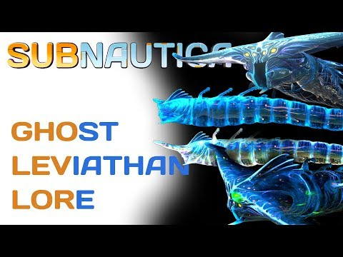 Subnautica Lore: Ghost Leviathans | Video Game Lore