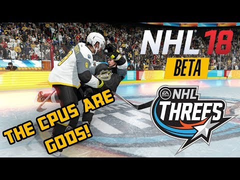 NHL 18 Beta | NHL THREES GAMEPLAY - THE AI ARE GODS!