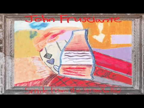 John Frusciante: Smile From the Streets You Hold [FULL ALBUM]