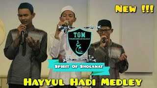 HADROH TGM - HAYYUL HADI MEDLEY HD