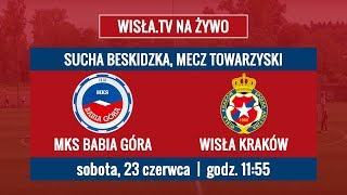 Wisła.TV na żywo | MKS Babia Góra - Wisła Kraków